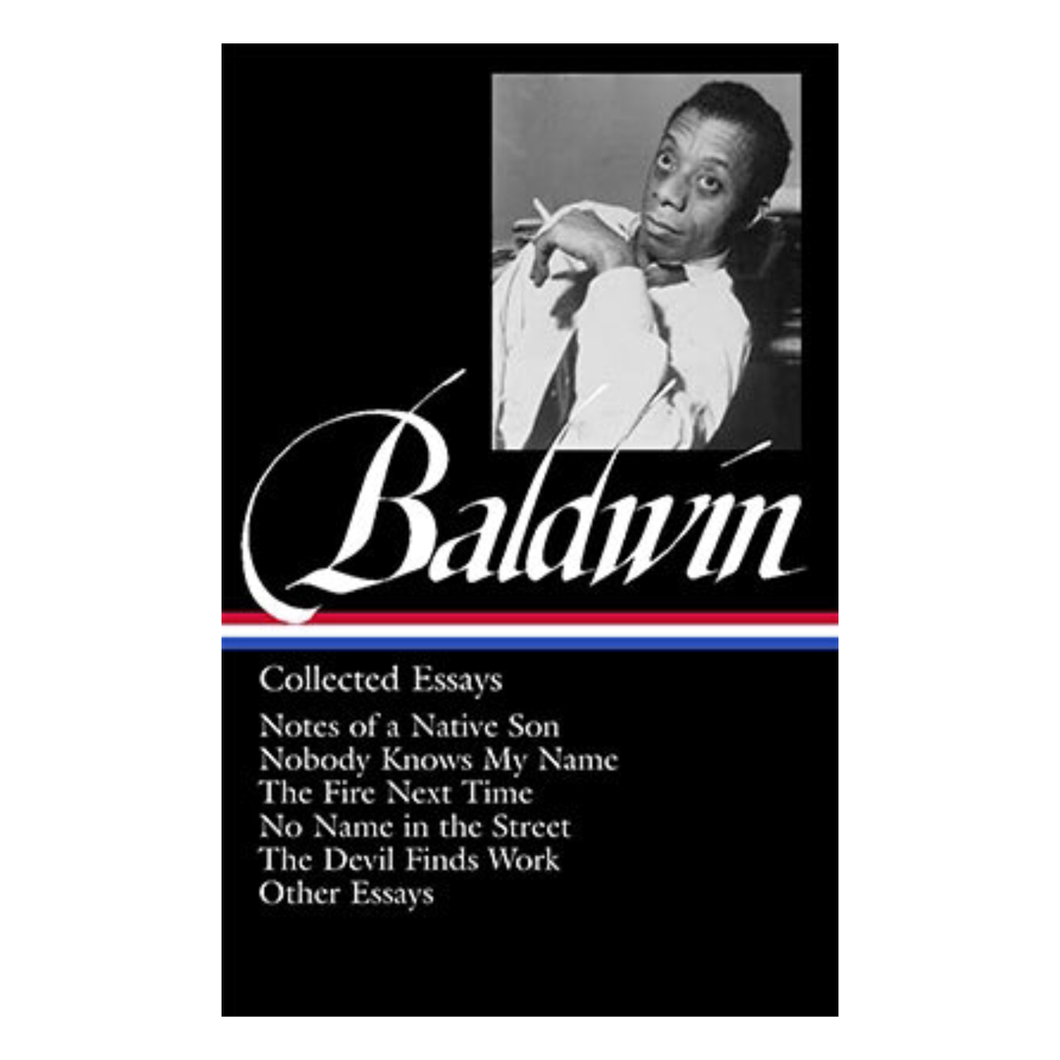 James Baldwin: Collected Essays - Ed. Toni Morrison