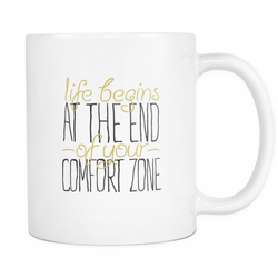 Coffee mug 'Life begins at the end of your comfort zone' White