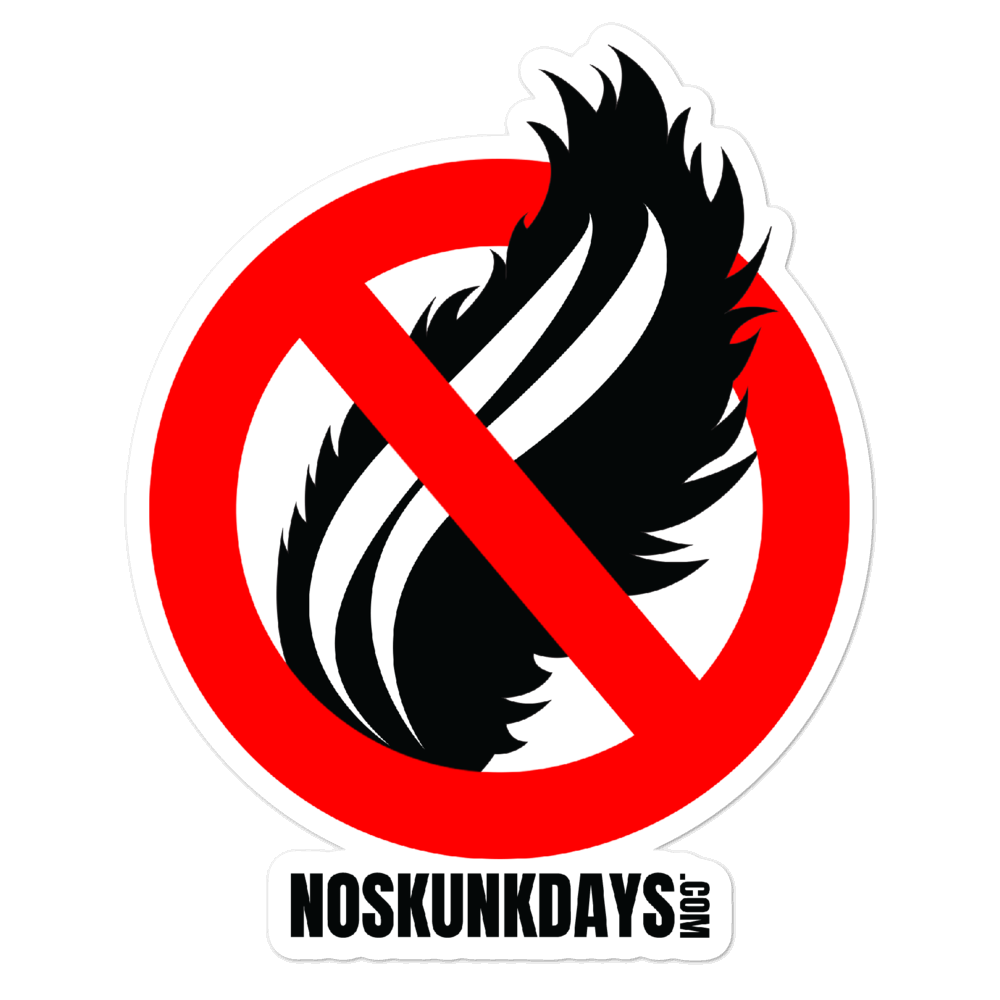 NO SKUNK DAYS STICKER 5.5
