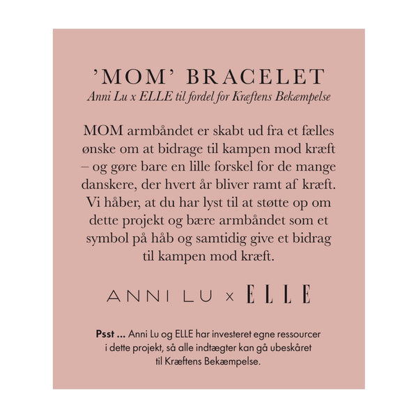 'MOM' Charity bracelet - ANNI LU x ELLE Denmark collaboration