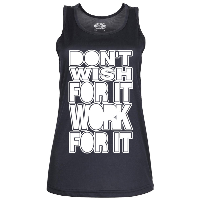 Don't Wish For It Work For It - Womens Gym Vest