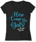 Glitter Text Here Come The Girls (also in black & gold)