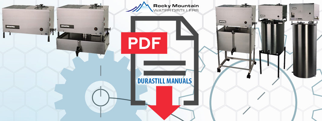 durastill water distiller manual All Durastill Product Manuals Rocky Mountain Water Distillers
