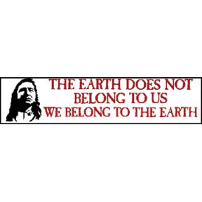 Chief Seattle Earth Bumper Sticker