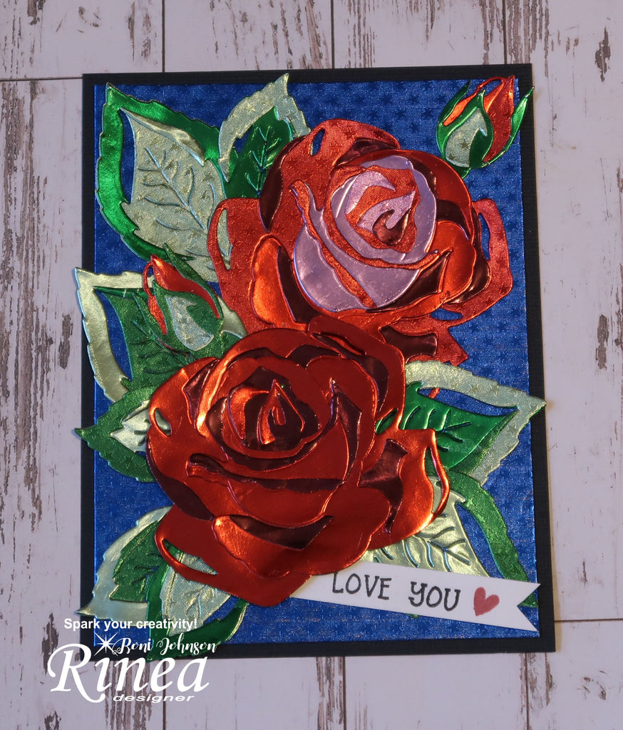 Rinea Foiled Paper Sizzix Thinlit Roses by Roni Johnon