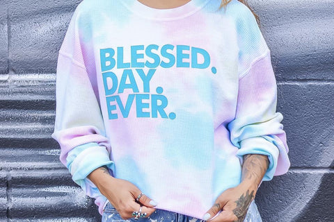 Blessed Day Ever Pullover