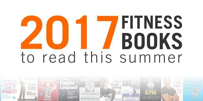 2017 FITNESS BOOKS TO READ THIS SUMMER