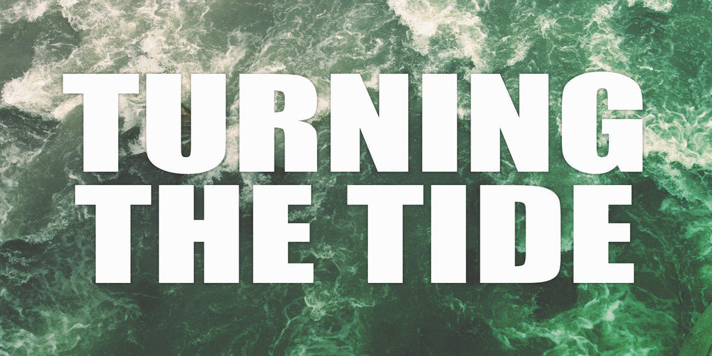 Earth Day 2018: Turning the Tide