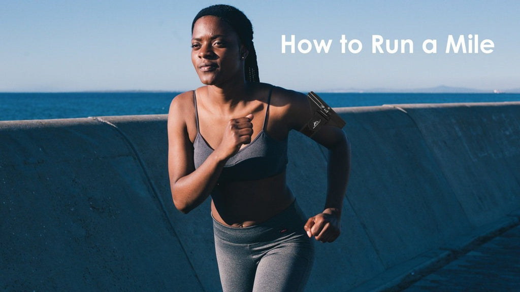 How to Run a Mile