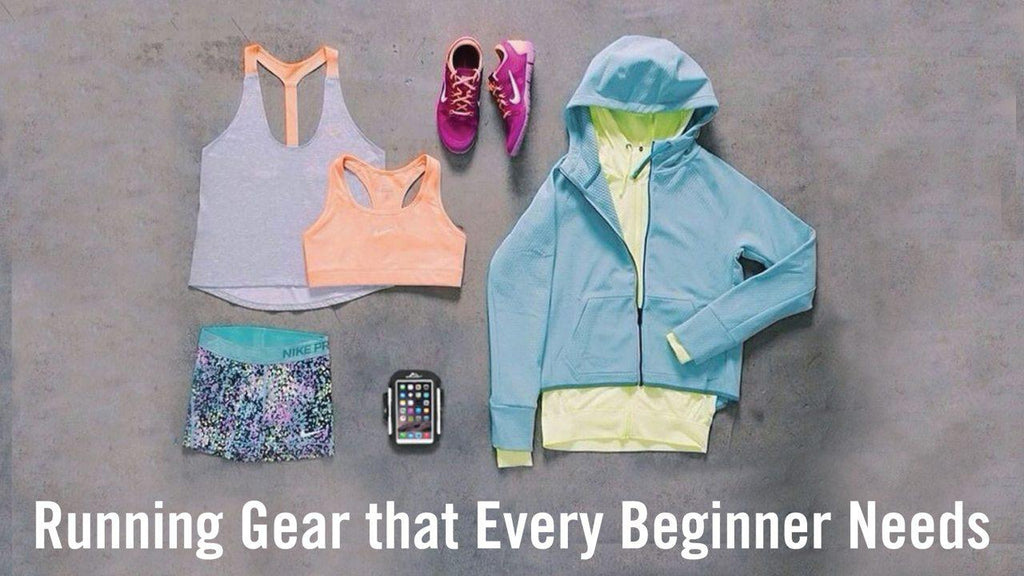 Running Gear that Every Beginner Needs