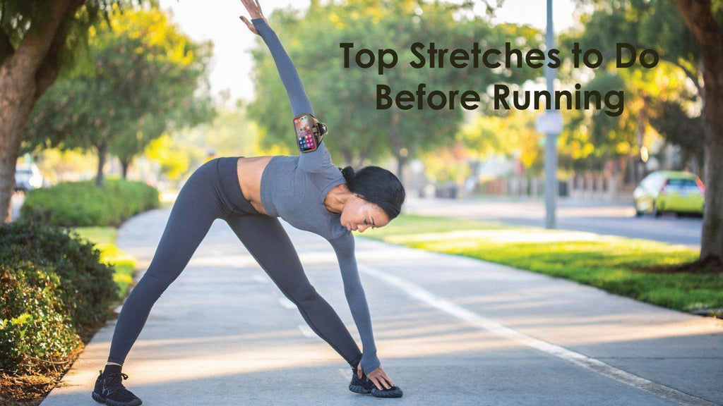 Top Stretches to Do Before Running