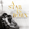 A Star Is Born Soundtrack Cover