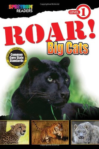 ROAR! Big Cats: Level 1 (Spectrum Readers)