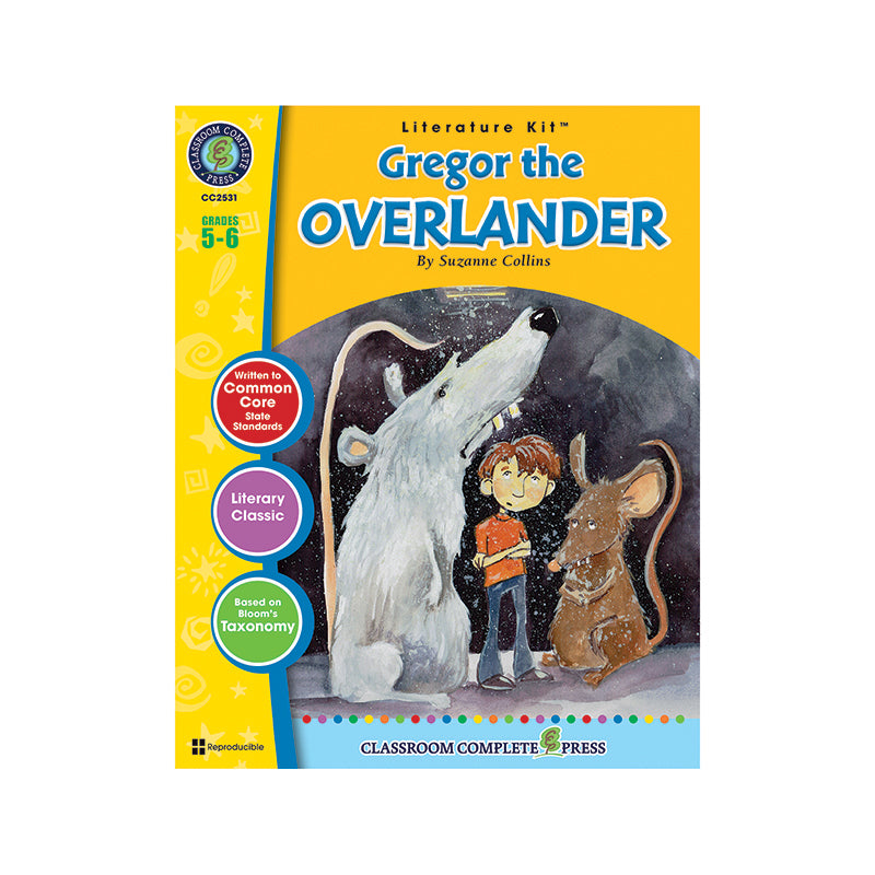 Classroom Complete Press Gregor The Overlander By Suzanne Collins Literature Kit