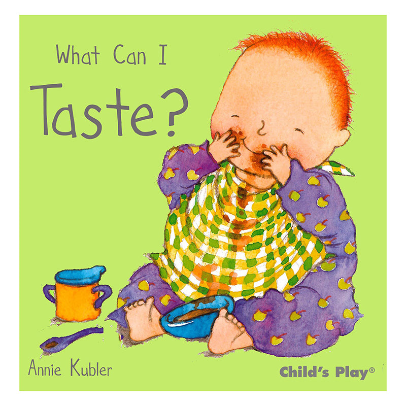 Childs Play Books What Can I Taste