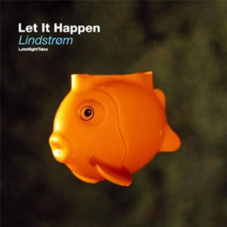 "Lindstrom - ""Let It Happen"""