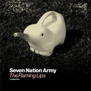 The Flaming Lips - 'Seven Nation Army'