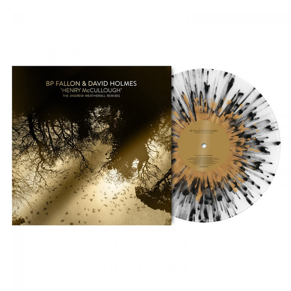BP FALLON & DAVID HOLMES - HENRY MCCULLOUGH ANDREW WEATHERALL REMIXES (GOLD & SILVER EDITIONS)