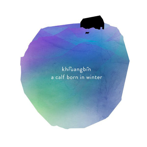 Khruangbin ‎– A Calf Born In Winter