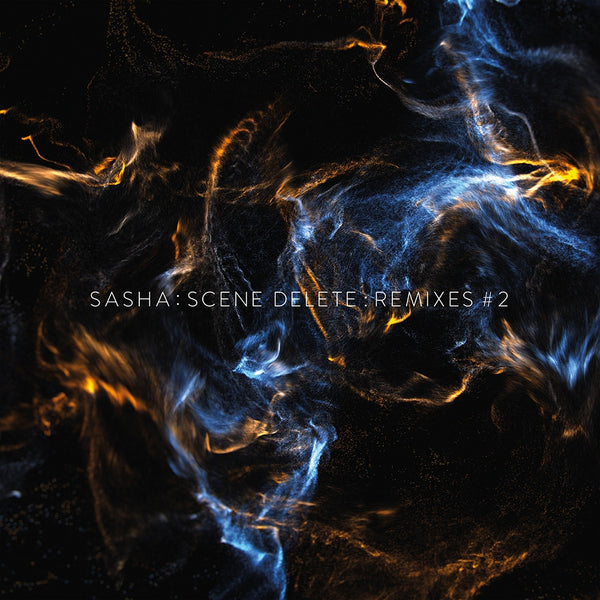 Sasha : Scene Delete Remixes 2 - Digital (MP3/FLAC/WAV)