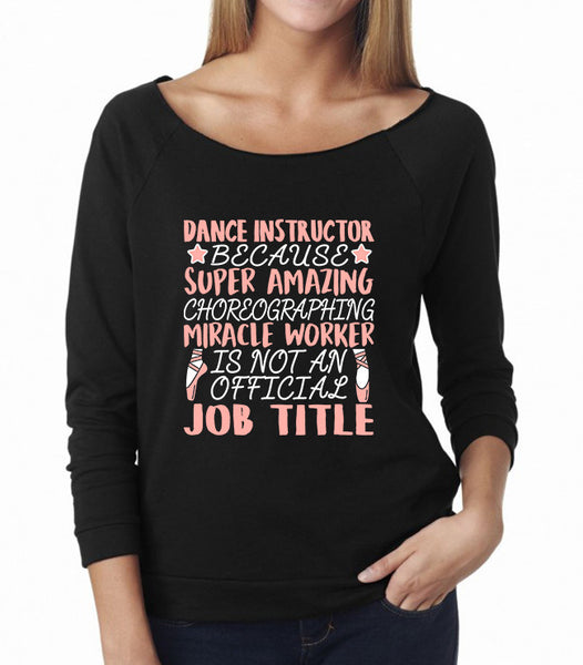 Belle 'DANCE INSTRUCTOR' French Terry Long Sleeve
