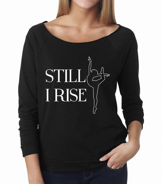 Belle 'STILL, I RISE' French Terry Long Sleeve
