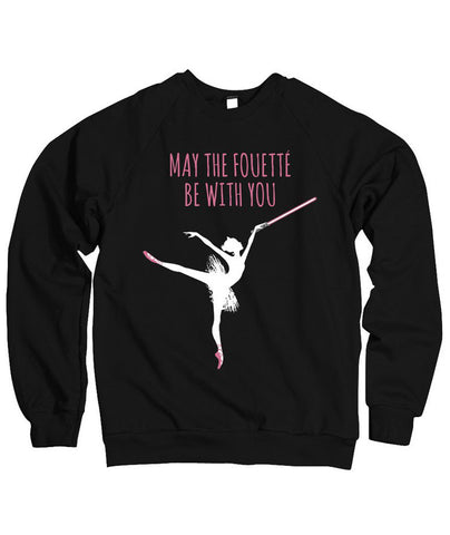 Belle Princess 'MAY THE FOUETTÉ' Crewneck