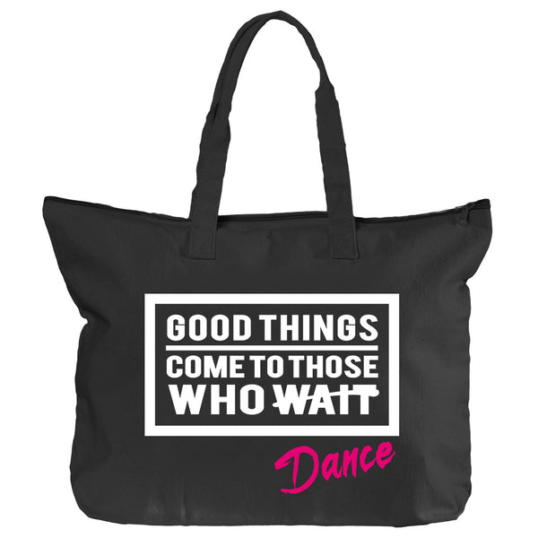 Belle 'GOOD THINGS COME' Zippered Tote