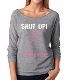 Belle 'SHUT UP AND DANCE' French Terry Long Sleeve