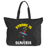 Belle 'STRONG IS BEAUTIFUL' Zippered Tote