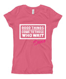 Belle Princess 'GOOD THINGS COME' Tee