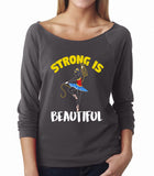 Belle 'STRONG IS BEAUTIFUL' French Terry Long Sleeve