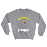 Belle 'STRONG IS BEAUTIFUL' Crewneck