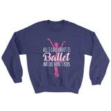 Belle 'ALL I CARE ABOUT' Crewneck