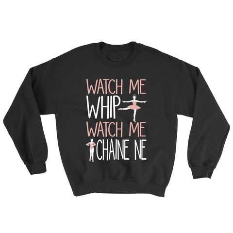 Belle 'WATCH ME WHIP' Crewneck