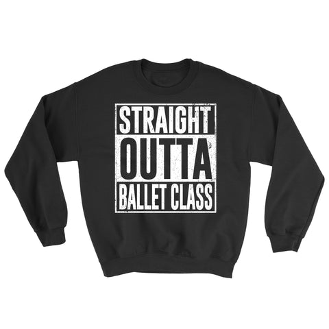 Belle 'STRAIGHT OUTTA' Crewneck