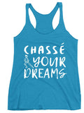 Belle 'CHASSÉ YOUR DREAMS' Tank