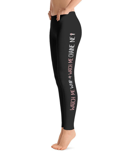 Belle ' WATCH ME WHIP' Leggings
