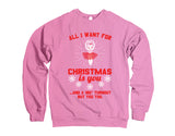 Belle Princess 'ALL I WANT FOR CHRISTMAS' Crewneck