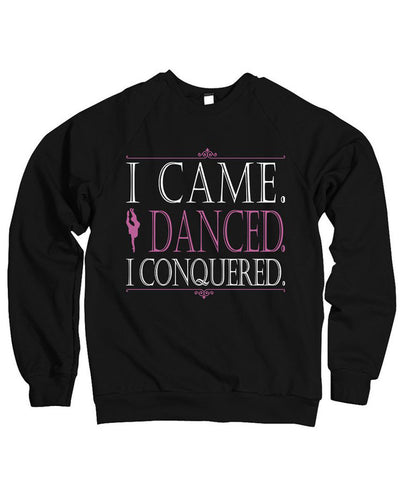 Belle Princess 'I CONQUERED' Crewneck