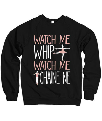 Belle Princess 'WATCH ME WHIP' Crewneck