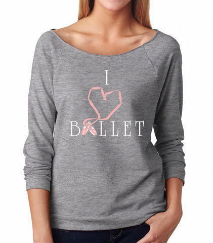 Belle 'I LOVE BALLET' French Terry Long Sleeve