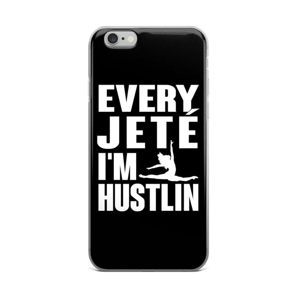 Belle 'IM HUSTLIN' iPhone 5/6/6s Plus Case