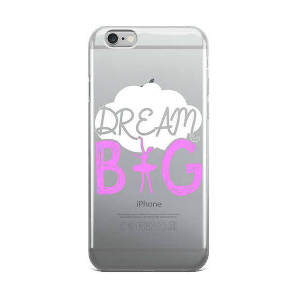 Belle 'DREAM BIG' iPhone 5/6/6s Plus Case