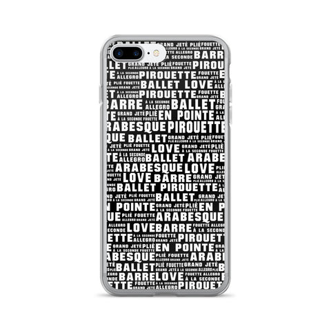 Belle 'BALLET WORDS' iPhone 7/7 Plus Case