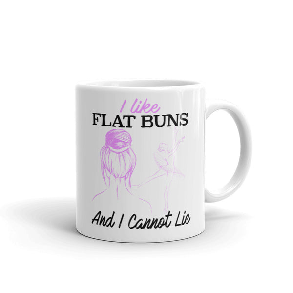 Belle 'I LIKE FLAT BUNS' Coffee Cup