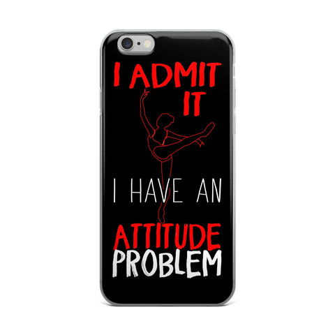 Belle 'ATTITUDE' iPhone 5/6/6s Plus Case