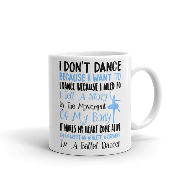 Belle 'I'M A BALLET DANCER' Coffee Cup