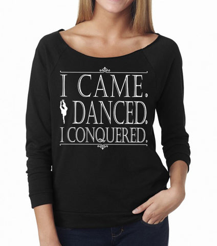 Belle 'I CONQUERED' French Terry Long Sleeve