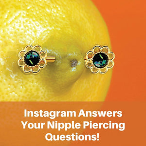 Instagram Answers What You Need To Know About Nipple Piercings!